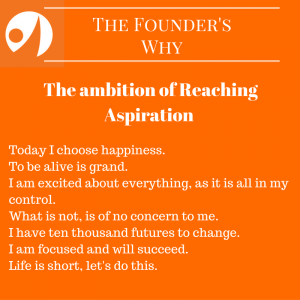 the-ambition-of-reaching-aspiration-the-founders-why